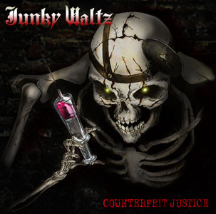 JUNKY WALTZ Counterfeit Justice